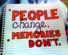 poeple change memories dont by domotink