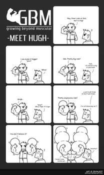GBM 01 - Meet Hugh