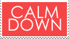 Calm down stamp by BabyWolverines