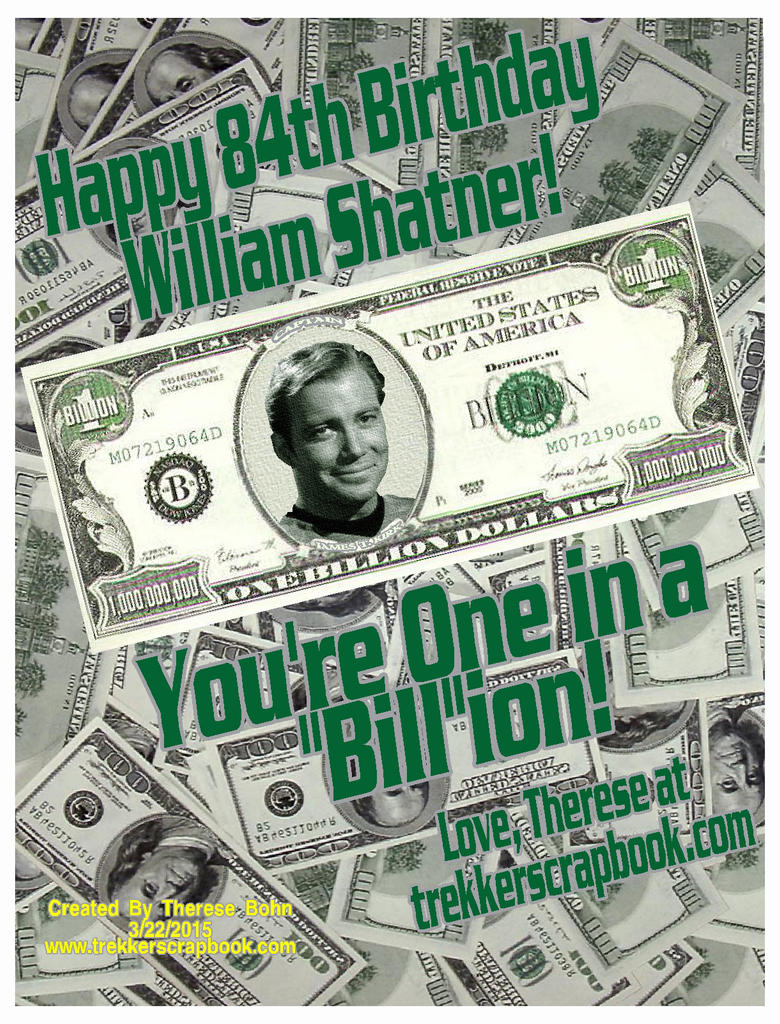 One In a Bill-ion (Happy 84th Bill Shatner!) by Therese-B