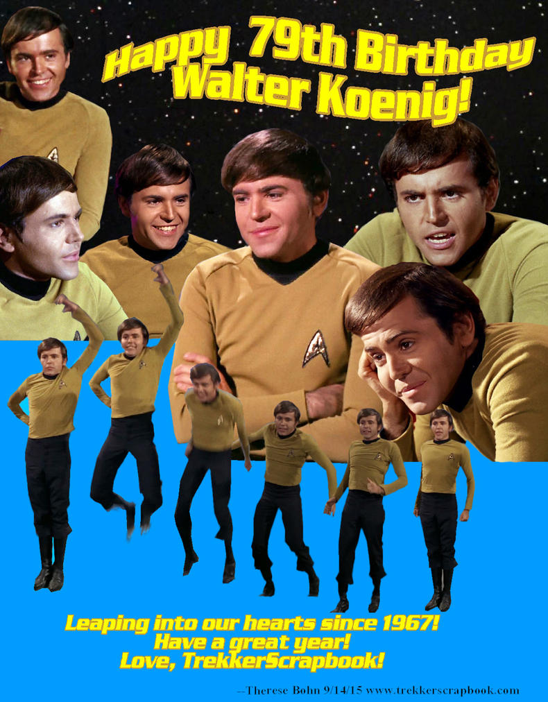 Happy Birthday Walter Koenig! by Therese-B