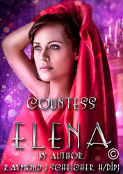 Book cover -Countess Elena by Raymond J Scheicher