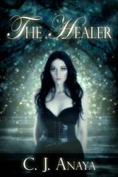 Book cover - The Healer by C.J. Anaya by CathleenTarawhiti