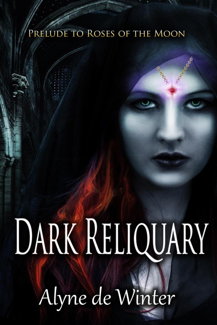 Book cover - Dark Reliquary by Alyne DeWinter by CathleenTarawhiti
