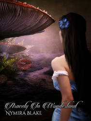 Book cover - Aracely In Wonderland by Nyrima Blake by CathleenTarawhiti