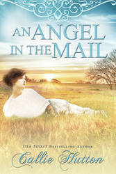 Book cover - An Angel In the Mail by Callie Hutton by CathleenTarawhiti