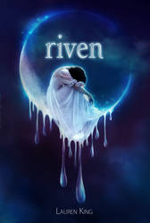 Book cover - Riven by Lauren King by CathleenTarawhiti