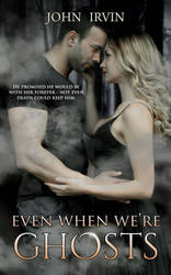 SOLD book cover - Even When We're Ghosts by CathleenTarawhiti