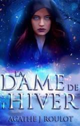 Book cover - Da Dame de l'Hiver by Agathe J Roulot
