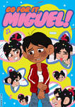 Go for it, Miguel! by Erikoon