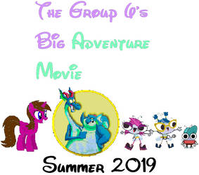 The Group 6's Big Adventure Movie Teaser Poster by hannah731