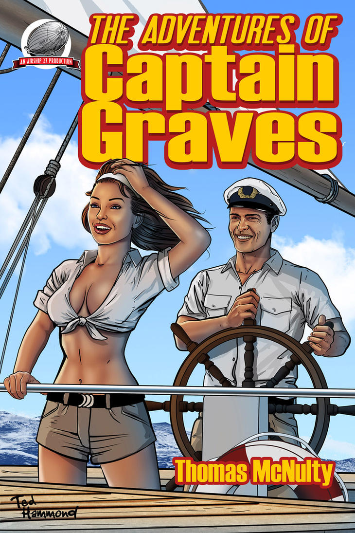 The Adventures of Captain Graves by ted1air