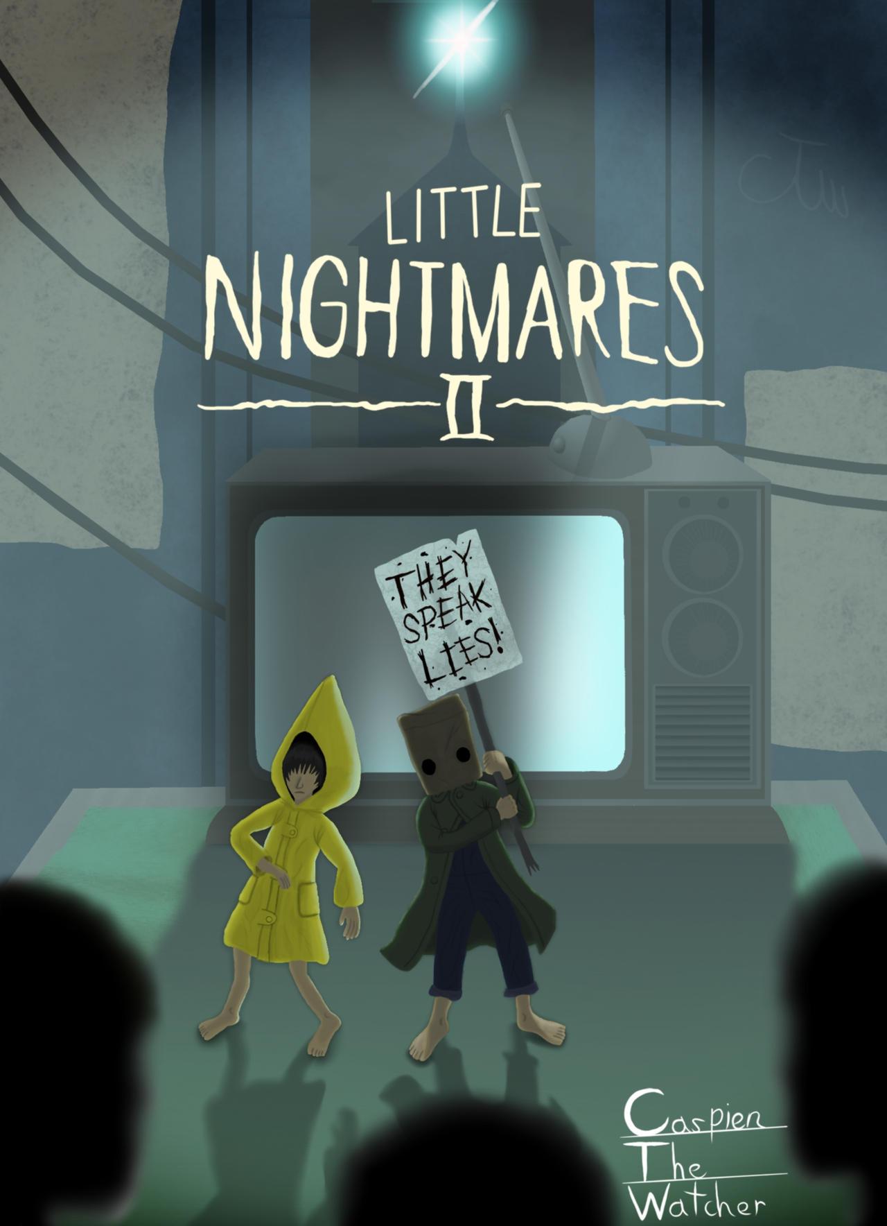 Little Nightmares 2 THEY SPEAK LIES (Fanart)