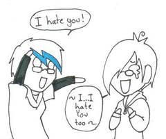 I HATE YOU SO MUCHHHHH