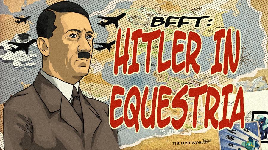 Hitler in Equestria thumbnail by Klebkatt