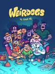 Weirdogs - 2020 Cast Poster