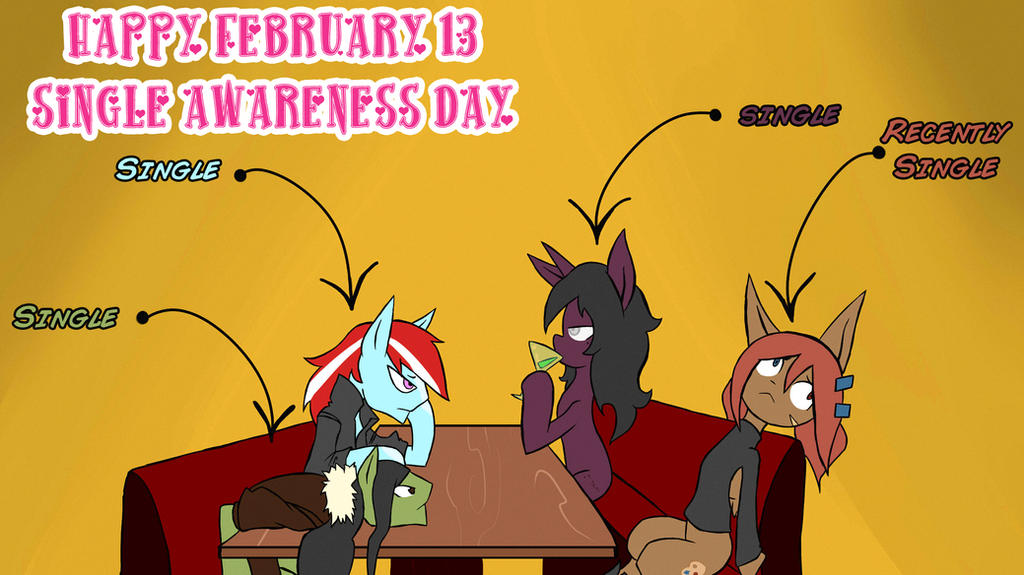 Happy Single Awareness Day!!! by juanrock