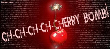 Ch ch ch cherry bomb by mmevixen