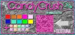 +STYLES+TEXTURA  |CandyCrush|