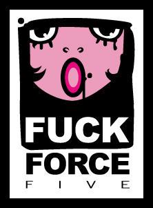 FCK FORCE FIVE by BENQWEK