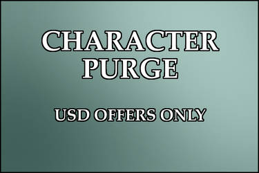 Character Purge - OPEN