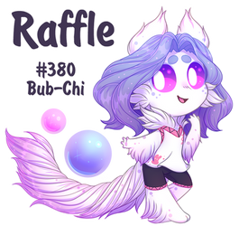 [Raffle OPEN] #380 Bub-Chi + Blessed MYO slot by KetLike