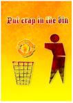 Put Crap in the Bin