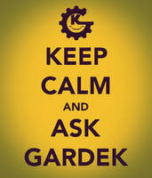 Keep calm and ask Gardek by Gardek