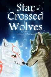 Star Crossed Wolves_ Cover by 25Tachigami