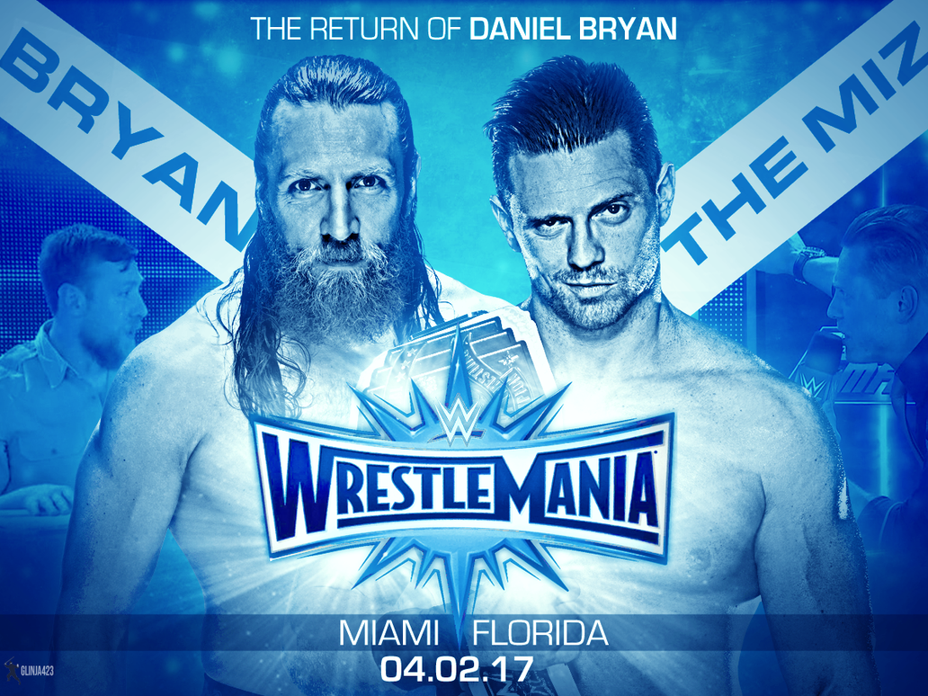 http://pre10.deviantart.net/5f83/th/pre/f/2016/247/1/2/daniel_bryan_vs_the_miz_custom_poster_by_glinja423-dafy7am.png