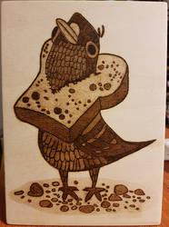 Woodburning - Pidgeon wearing Bread by Stepher17