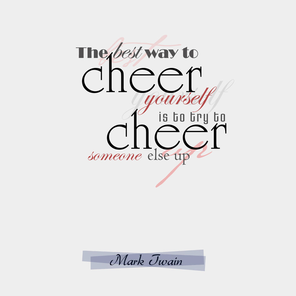 Cheerleading Friend Quotes: Cheer Up Quotes For Bad Day. QuotesGram