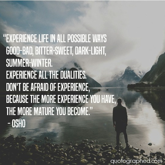 A Quote By Osho On Experiencing Life By Aurumgen On Deviantart