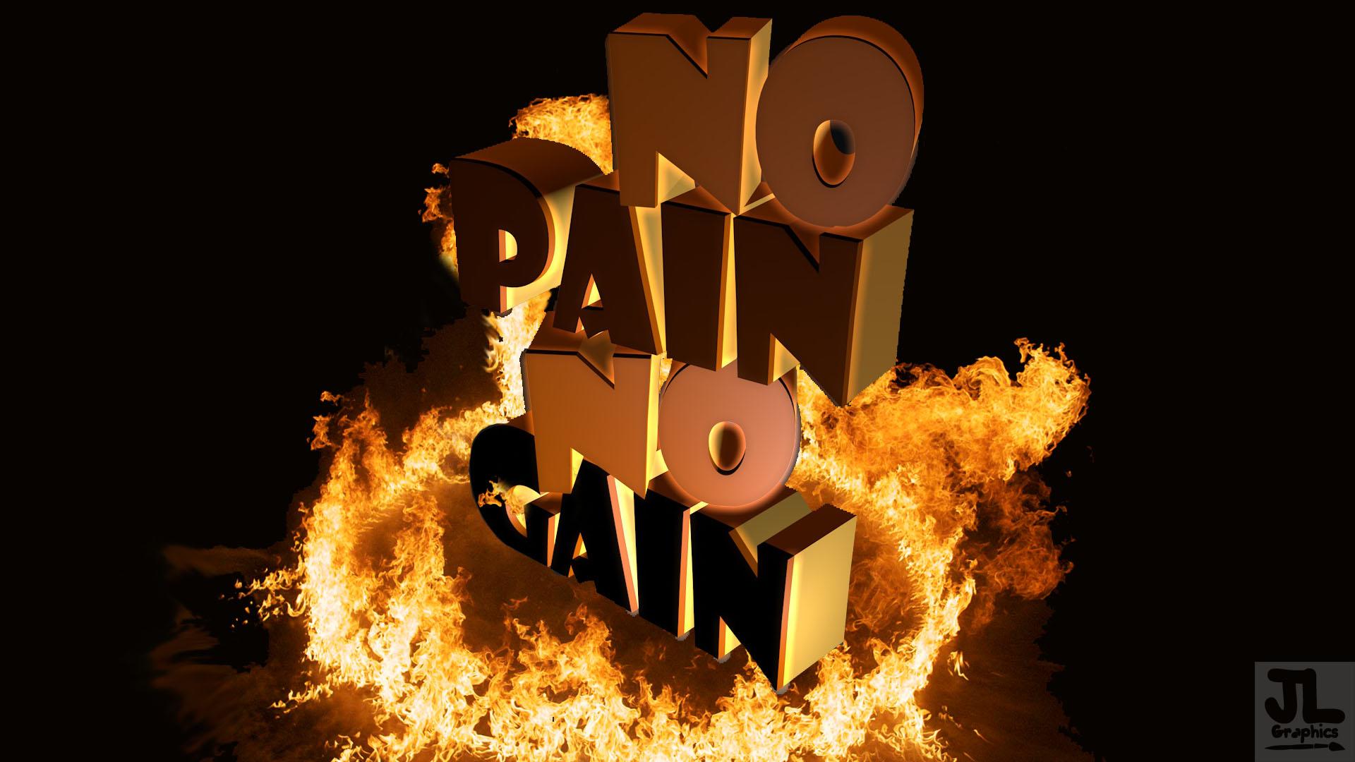 No Pain No Gain Wallpaper By Kubula333 On Deviantart