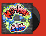 Hip Hop Ya Don't Stop - album