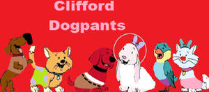 Clifford Dogpants