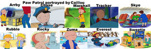Paw Patrol portrayed by Caillou