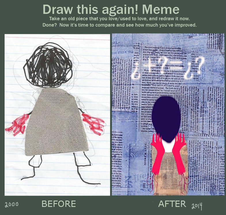 Draw this again meme by MARIANATREVIZO