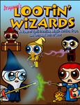 Lootin' Wizards Cover A1 by Dragavan