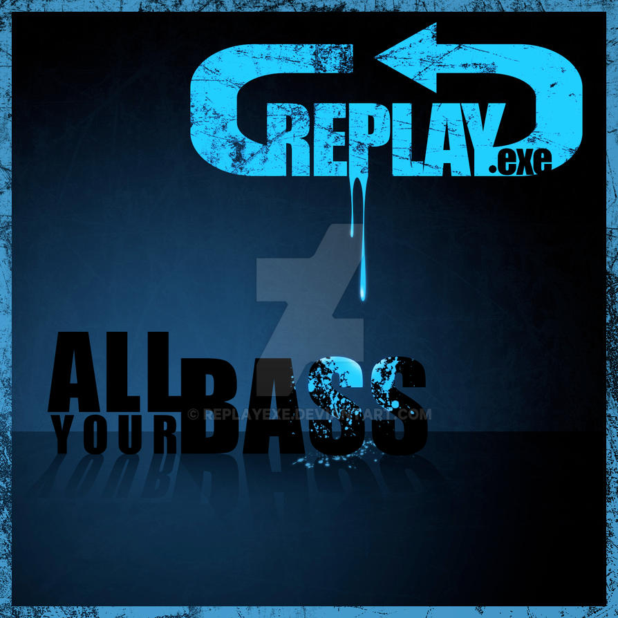 Replay.exe CD Cover by replayexe