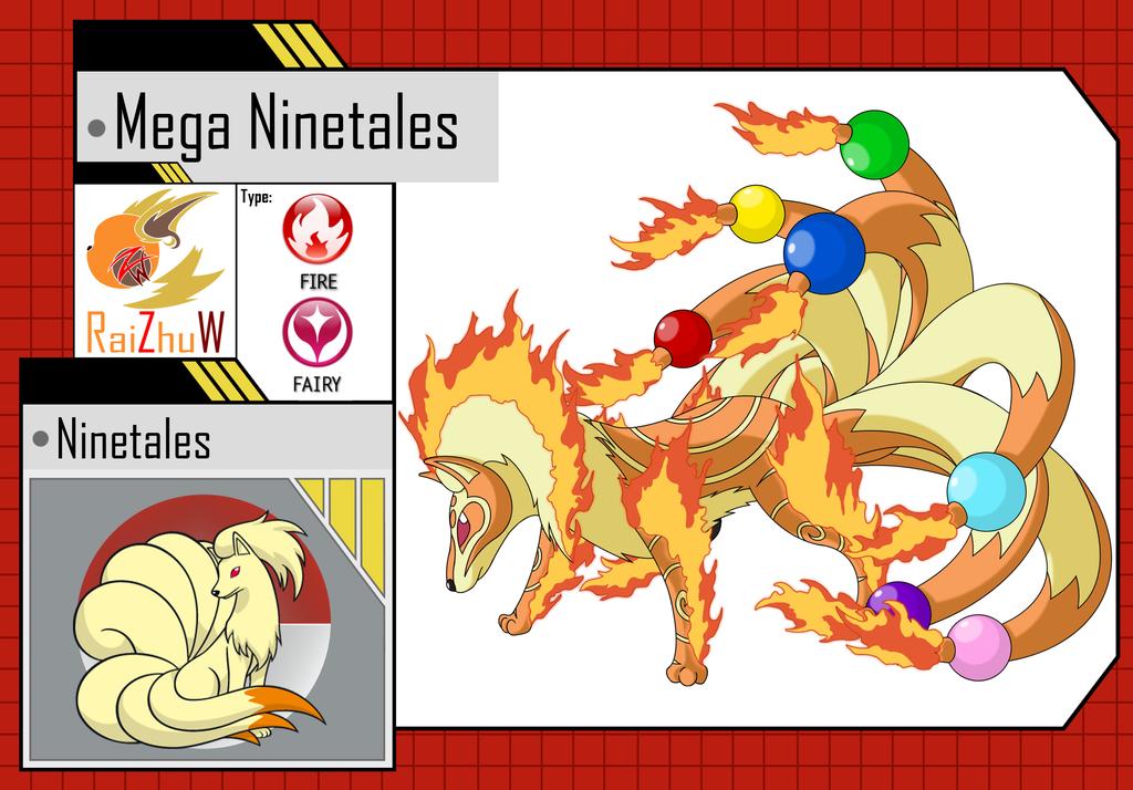 Mega Ninetales by RaiZhuW-The-Real on DeviantArt