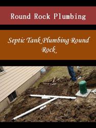 Septic Tank Plumbing Round Rock by roundrockplumbing
