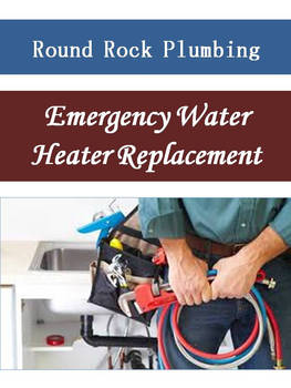Emergency Water Heater Replacement by roundrockplumbing