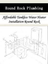 Affordable Tankless Water Heater Installation Roun by roundrockplumbing