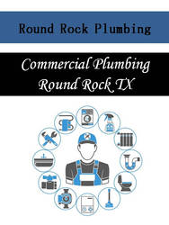 Commercial Plumbing Round Rock TX by roundrockplumbing