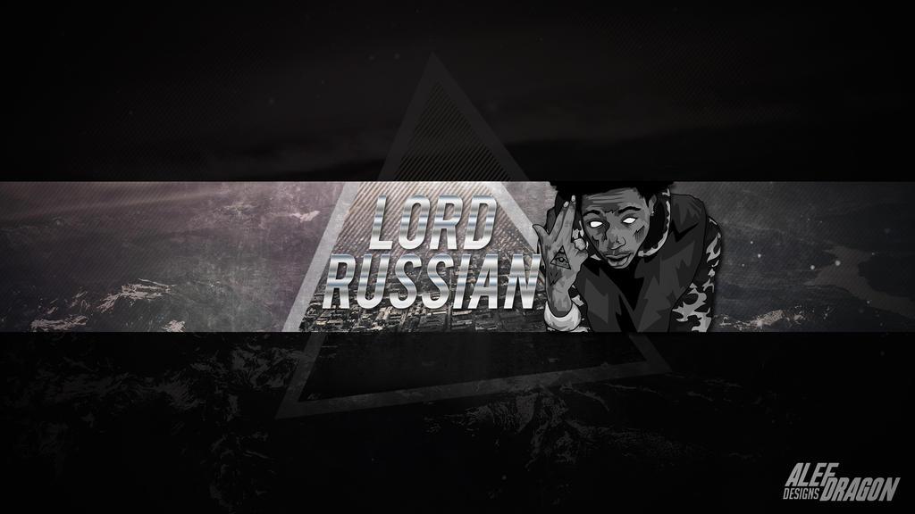Lord Russian YT Banner by AlefDragon