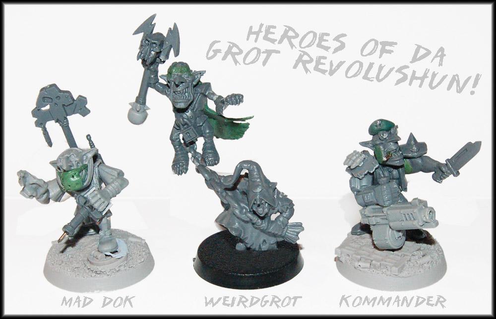 Heroes Of Da Grot Revolushun! by Proiteus