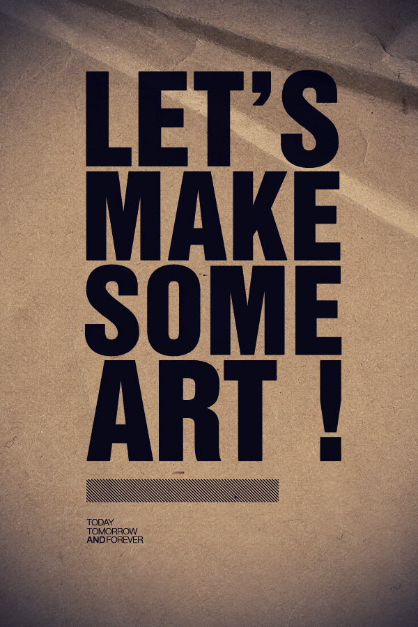 Let's Make Some Art by vedoo on DeviantArt