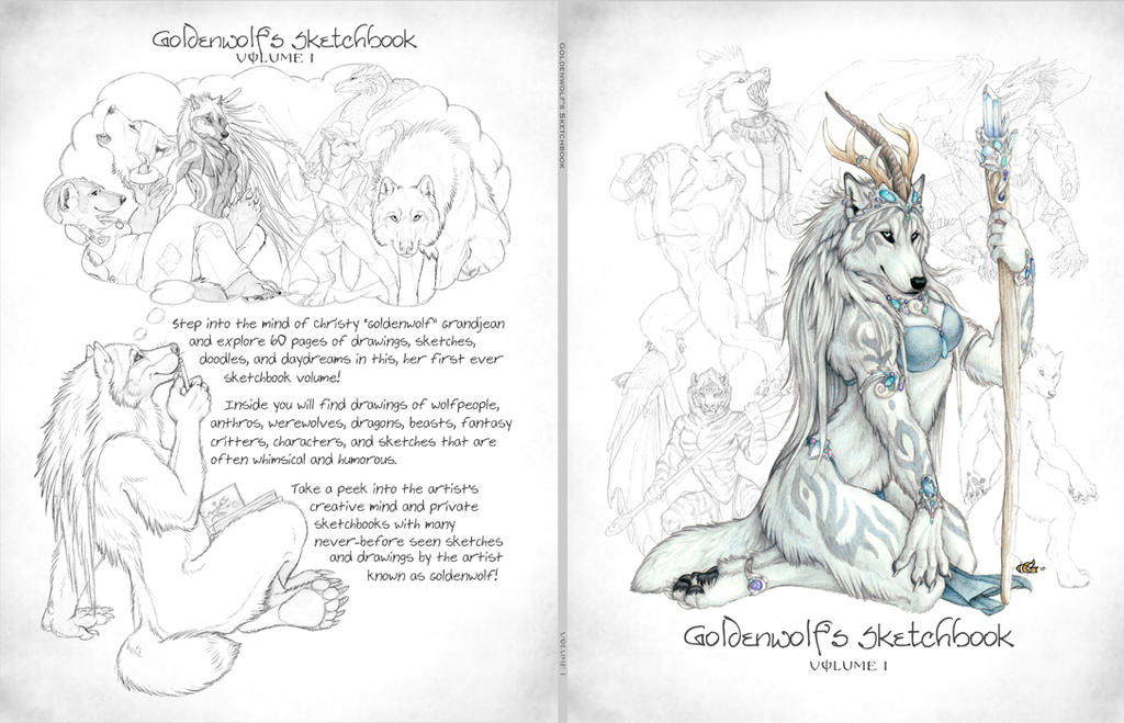 Goldenwolf's Sketchbook - Volume I by Goldenwolf