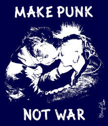 Make Punk, Not War by StrayCatGraphics